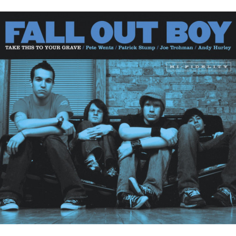 Fall Out Boy – Take This To Your Grave