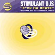Stimulant DJs – F*ck Da Beatz