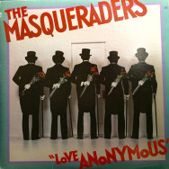 The Masqueraders - Love Anonymous