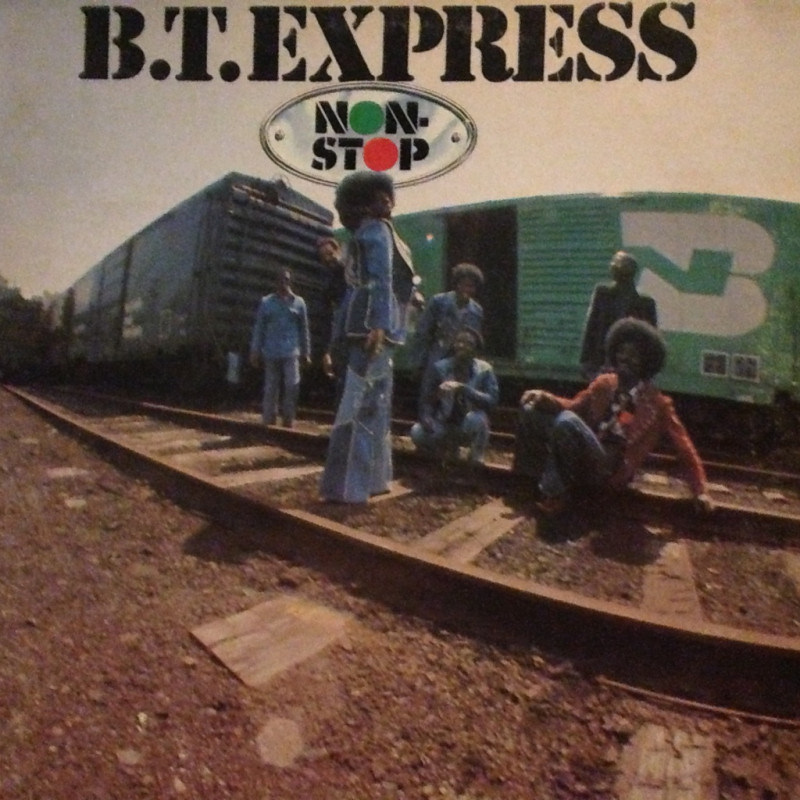 B.T. Express - Non-stop
