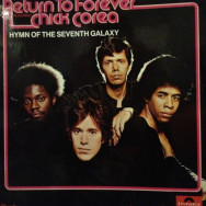 Return to Forever featuring Chick Corea - Hymn of the seventh galaxy