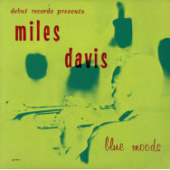 Miles Davis – Blue Moods
