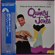 Quincy Jones - This Is How I Feel About Jazz