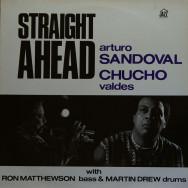 Arturo Sandoval & Chucho Valdes - Straight Ahead