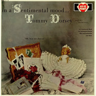 Tommy Dorsey And His Orchestra ‎– In A Sentimental Mood...