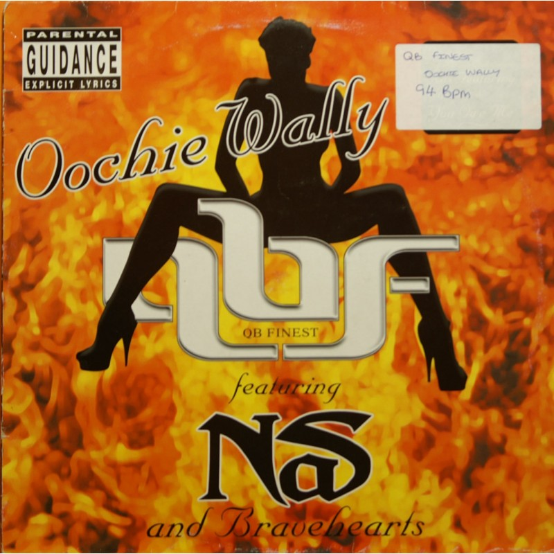 Bravehearts / Nas - Oochie Wally (Remix) / You Owe Me