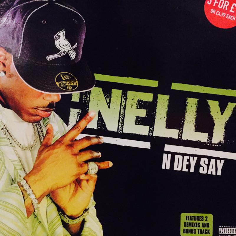 Nelly - N Dey Say