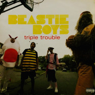 Beastie Boys - Triple trouble