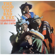 The Upsetters ‎– The Good, The Bad And The Upsetters