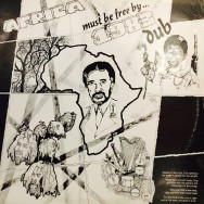 Augustus Pablo Africa must be free…by 1983 dub