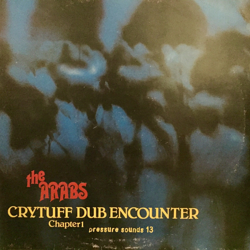 Prince Far and the Arabs Crytuff dub encounter chapter 1