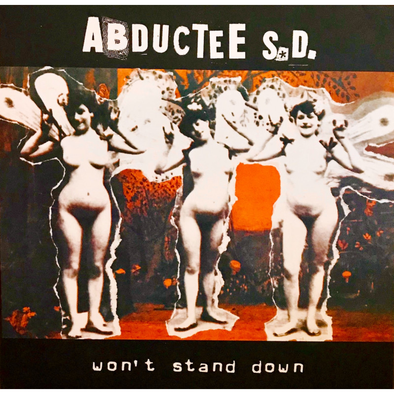 Abductee S.D. – Won't Stand Down
