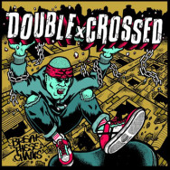 DoublexCrossed – Break These Chains
