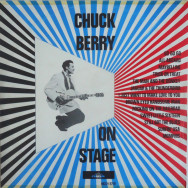 Chuck Berry – Chuck Berry On Stage